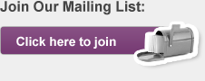 Join Our Mailing List: Click here to join.